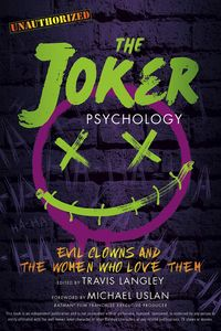 [The Joker Psychology: Evil Clowns and the Women Who Love Them (Product Image)]