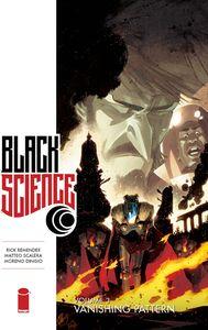 [Black Science: Volume 3: Vanishing Pattern (Product Image)]