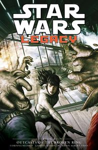 [Star Wars: Legacy: Outcasts Of The Broken Ring: Volume 2: Book 2 (Hardcover) (Product Image)]