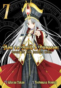 [How To Build A Dungeon: Book Of The Demon King: Volume 7 (Product Image)]