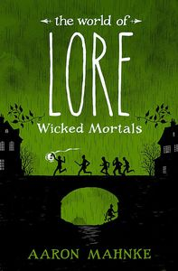 [The World Of Lore: Volume 2: Wicked Mortals (Hardcover) (Product Image)]