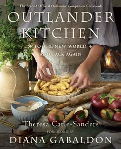[Outlander Kitchen: To The New World & Back Again (Hardcover) (Product Image)]
