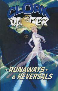 [Cloak & Dagger: Runaways & Reversals (Product Image)]