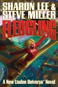 [Liaden Universe Novels: Book 12: Fledgling (Product Image)]