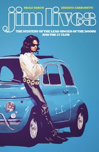 [Jim Lives: The Mystery Of The Lead Singer Of The Doors (Product Image)]