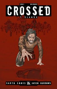 [Crossed: Badlands #3 (Red Crossed Variant) (Product Image)]