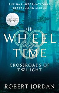 [The Wheel Of Time: Book 10: Crossroads Of Twilight (Product Image)]