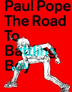[Paul Pope: The Road To Battling Boy (Product Image)]