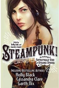 [Steampunk! An Anthology of Fantastically Rich & Strange Stories (Product Image)]