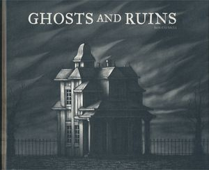 [Ghosts & Ruins (Hardcover) (Product Image)]