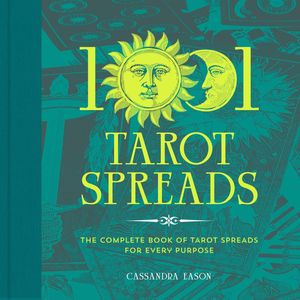 [1001 Tarot Spreads: The Complete Book Of Tarot Spreads For Every Purpose (Hardcover) (Product Image)]