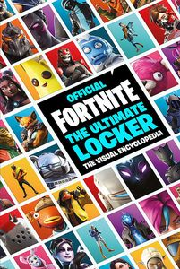 [Fortnite Official: The Ultimate Locker: The Visual Encyclopaedia (Product Image)]