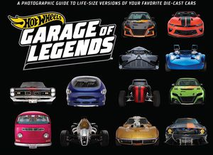 [Hot Wheels: Garage Of Legends (Hardcover) (Product Image)]