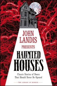 [John Landis Presents The Library Of Horror: Haunted Houses (Hardcover) (Product Image)]
