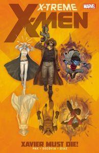 [X-Treme X-Men: Volume 1: Xavier Must Die (Product Image)]