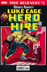 [True Believers: Luke Cage: Hero For Hire #1 (Product Image)]