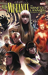 [New Mutants By Abnett & Lanning: Volume 1: The Complete Collection (Product Image)]