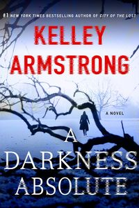[A Darkness Absolute: A Rockton Novel (Product Image)]