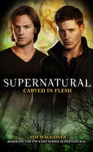 [Supernatural: Carved In Flesh (Product Image)]