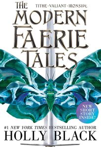 [The Modern Faerie Tales: Tithe, Valiant, Ironside (Product Image)]