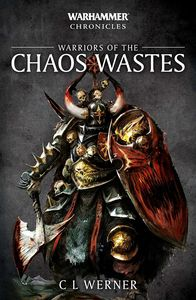 [Warhammer Chronicles: Warriors Of The Chaos Wastes (Product Image)]