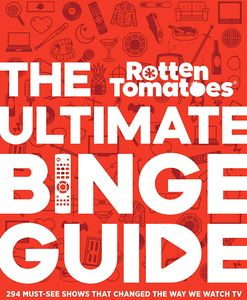 [Rotten Tomatoes: The Ultimate Binge Guide (Hardcover) (Product Image)]