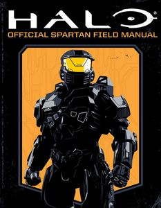 [Halo: Official Spartan Field Manual (Product Image)]