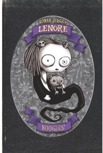 [Lenore: Volume 1: Noogies (Hardcover Colour Edition - Titan Edition) (Product Image)]