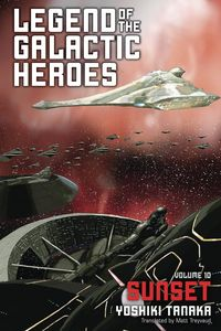 [Legend Of The Galactic Heroes: Volume 10 (Product Image)]
