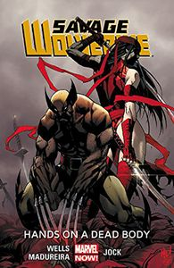 [Savage Wolverine: Volume 2: Hands On Dead Body (Product Image)]