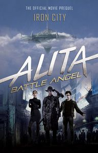 [Alita: Battle Angel: Iron City (Hardcover) (Product Image)]