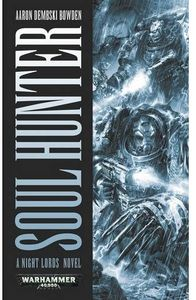 [Warhammer 40k: Night Lords: Soul Hunter (Product Image)]