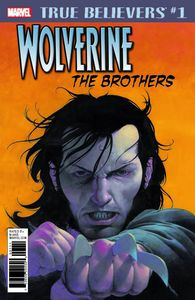 [True Believers: Wolverine The Brothers #1 (Product Image)]