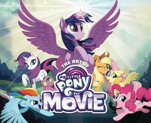 [Art Of My Little Pony: The Movie (Product Image)]