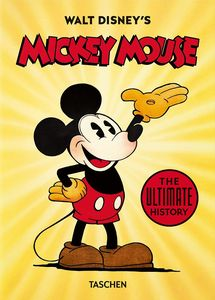 [Disney: Mickey Mouse: The Ultimate History (40th Anniversary Edition Hardcover) (Product Image)]