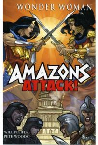 [Wonder Woman: Amazons Attack (Titan Edition) (Product Image)]
