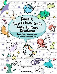 [Kawaii: How To Draw Really Cute Fantasy Creatures (Product Image)]