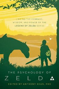 [The Psychology Of Zelda: Linking Our World To The Legend Of Zelda Series (Product Image)]