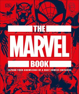 [The Marvel Book: Expand Your Knowledge Of A Vast Comics Universe (Hardcover) (Product Image)]