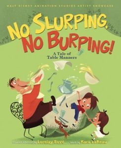 [Walt Disney Animation: No Slurping, No Burping! (Hardcover) (Product Image)]