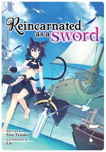 [Reincarnated As A Sword: Volume 7 (Light Novel) (Product Image)]