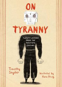 [On Tyranny: Graphic Edition: Twenty Lessons From The 20th Century (Hardcover) (Product Image)]