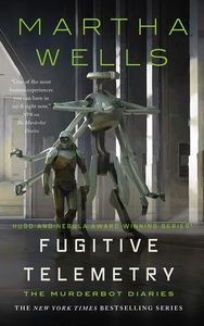 [Murderbot Diaries: Book 6: Fugitive Telemetry (Signed Bookplate Edition Hardcover) (Product Image)]