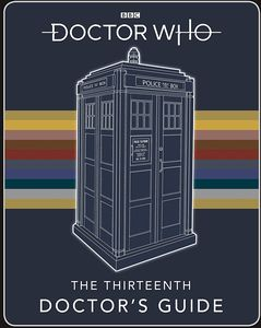 [Doctor Who: Thirteenth Doctor's Guide (Hardcover) (Product Image)]