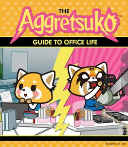 [The Aggretsuko Guide To Office Life (Product Image)]