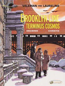 [Valerian: Volume 10: Brooklyn Line Terminus Cosmos (Valerian & Laureline) (Product Image)]
