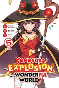 [Konosuba: An Explosion On This Wonderful World!: Volume 5 (Product Image)]