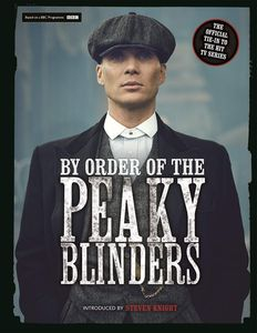[By Order Of The Peaky Blinders: The Official Companion (Hardcover) (Product Image)]