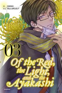 [Of The Red, The Light & The Ayakashi: Volume 3 (Product Image)]