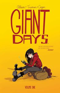 [Giant Days: Volume 1 (Product Image)]